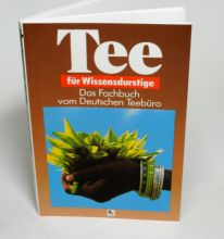 Teebuch Tee für Wissensdurstige von Helmut Grösser